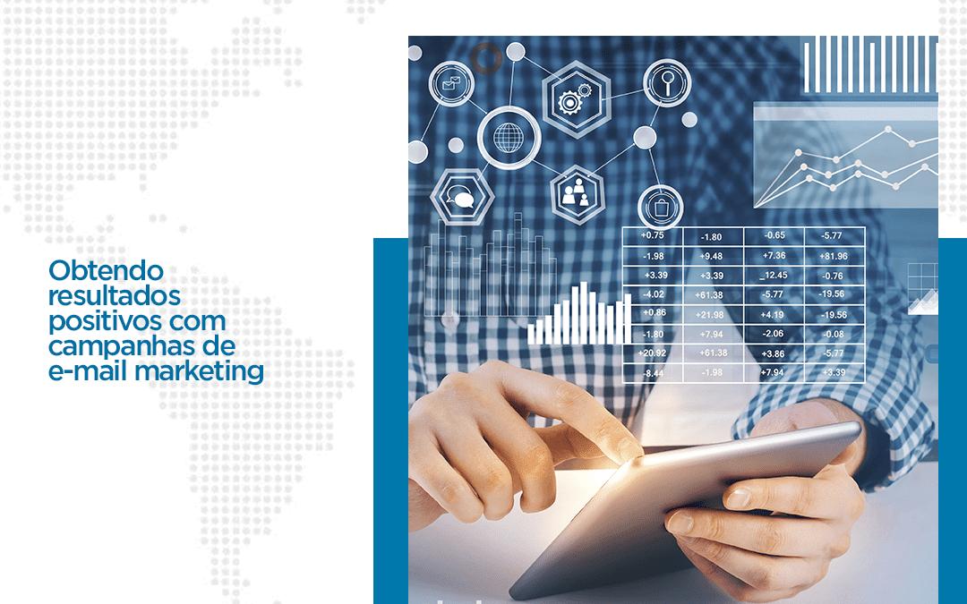 Obtendo resultados prositivos com capanhas de e-mail marketing