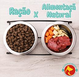 Qual a diferença entre a Alimentação Natural e a ração?