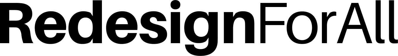"Logotipo da empresa RedesignForAll. O nome ""RedesignForAll"" está escrito na cor preta."