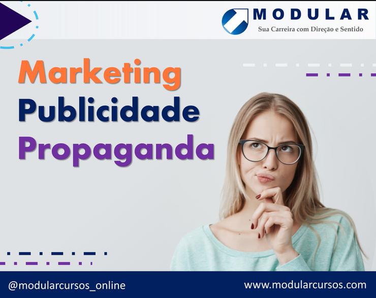 Marketing, Publicidade ou Propaganda? Descubra a diferença e como unir as três!